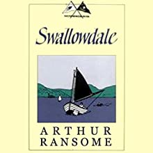 Swallowdale: Swallows and Amazons Series Audiobook by Arthur Ransome Narrated by Alison Larkin