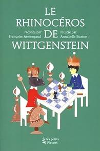 Le rhinocéros de Wittgenstein par Françoise Armengaud