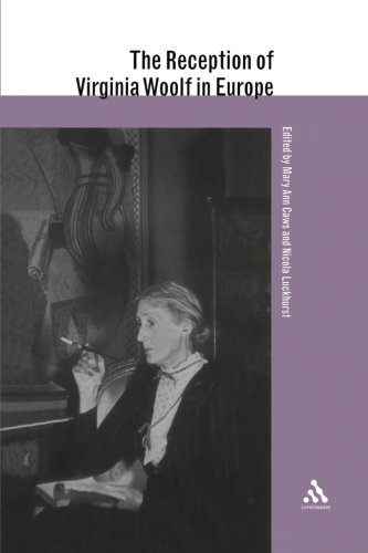 The Reception of Virginia Woolf in Europe (Reception of British Authors in Europe)