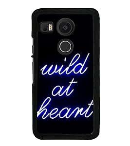 Wild At Heart 2D Hard Polycarbonate Designer Back Case Cover for LG Nexus 5X :: LG Google Nexus 5X New