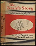 img - for The inside story: Psychiatry and everyday life book / textbook / text book