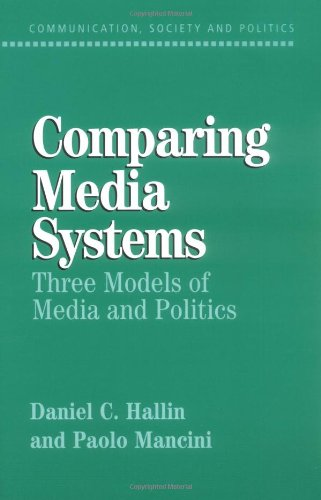 Comparing Media Systems: Three Models of Media and...