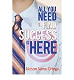 img - for All You Need to Find Success Is Here (Paperback) - Common book / textbook / text book