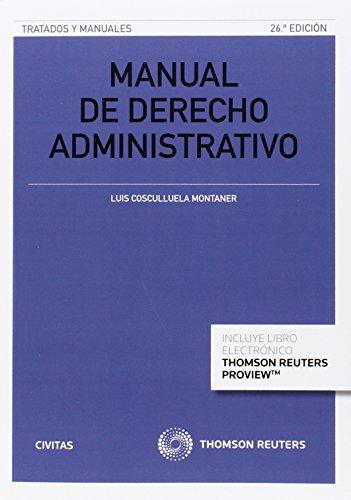 Manual De Derecho Administrativo. Parte General - 26ª Edición (Tratados y Manuales de Derecho)