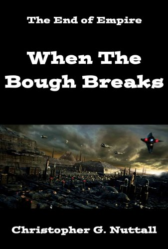 Christopher Nuttall - When The Bough Breaks (The Empire's Corps Book 3) (English Edition)