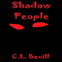 Shadow People Audiobook by C. L. Bevill Narrated by Keith Yeager