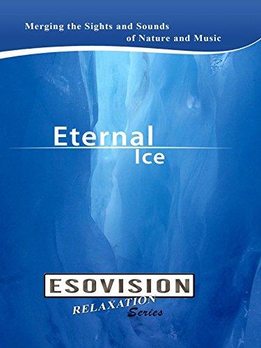 ESOVISION Relaxation ETERNAL ICE