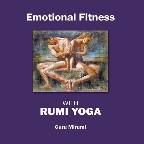 Emotional Fitness With Rumi Yoga by Guru Mirumi (Target D6 compare prices)