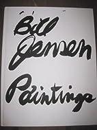 Bill Jensen: Paintings [exhibition: 15 Feb.…