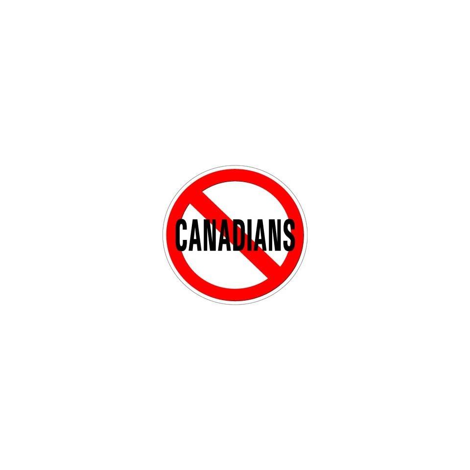 No Canadians   Window Bumper Sticker