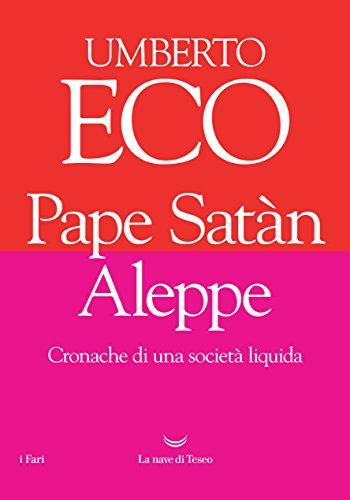 Pape Satàn Aleppe Cronache di una società liquida PDF