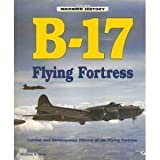 B-17 Flying Fortress (Warbird History)