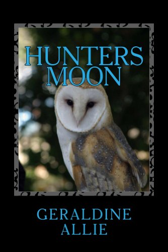 Geraldine Allie - Hunters Moon: The Fae Medallion (Seer's Of The Moon Book 1)