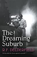The Dreaming Suburb (Avenue Book 1)