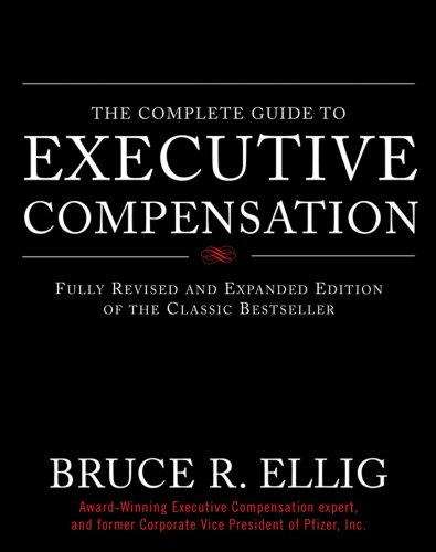 The Complete Guide to Executive Compensation
