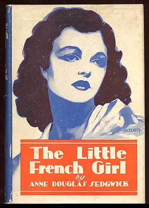 The Little French Girl by Anne Douglas Sedgwick