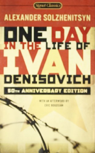 One Day in the Life of Ivan Denisovich: (50th Anniversary...