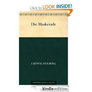 Die Maskerade (German Edition) Ludvig Holberg