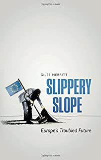 Book Cover: Slippery slope : europe's troubled future