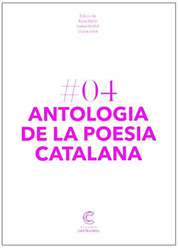 ANTOLOGIA DE LA POESIA CATALANA