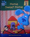 Home sweet home (Blue's clues discovery series)