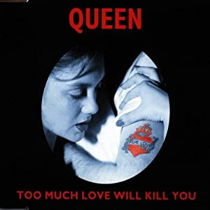 Too Much Love Will Kill You [CD 2]