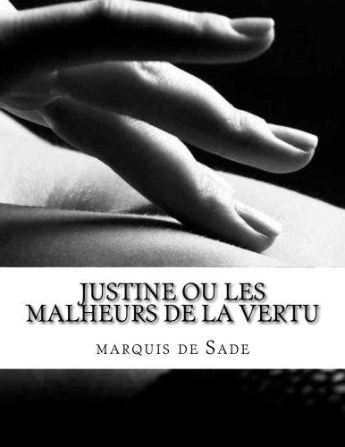 Justine ou les Malheurs de la vertu  [de Sade, marquis] (Tapa Blanda)