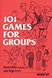 img - for 101 Games for Groups by Ashton, Maxie, Varga, Lana (1998) Paperback book / textbook / text book