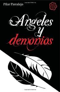 Angeles y demonios: 1: Amazon.es: Pilar Parralejo: Libros