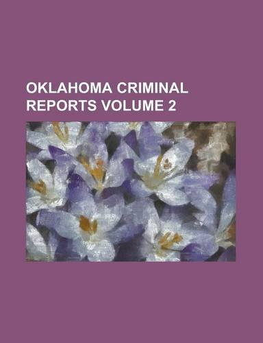Oklahoma criminal reports Volume 2