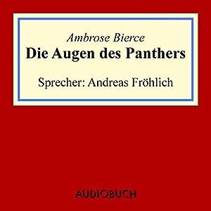 Die Augen des Panthers Hörbuch