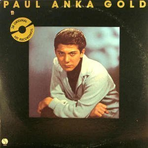 Amazon Com Paul Anka Paul Anka Gold 1957 1962 Teen