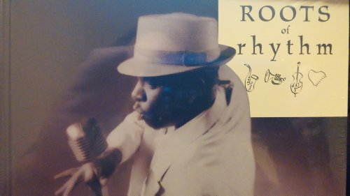 Roots of Rhythm: Super Bad, Curtis Mayfield; James Brown; Lloyd Price; Bo Diddley; Rex Garvin and the Mighty Cravers; Issac Hayes; Otis Redding and Carla Thomas; The Bobbettes; The Cadillacs; Jimmy Reed
