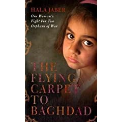 The Flying Carpet to Baghdad: One Womans Fight for Two Orphans of War
