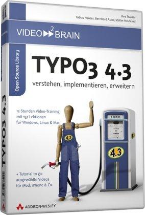Typo3 4.3 - verstehen, implementieren, erweitern