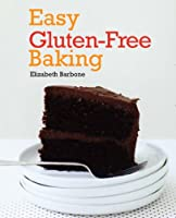 Easy Gluten-Free Baking by Lake Isle Press