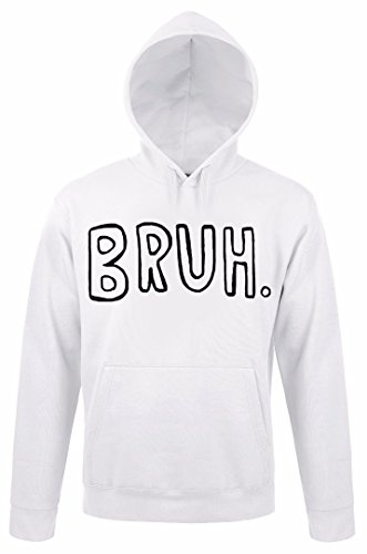 Bruh Famous Word Quote Uomo Donna Unisex White Hoodie