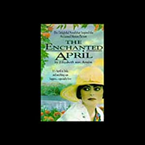 The Enchanted April | [Elizabeth von Arnim]