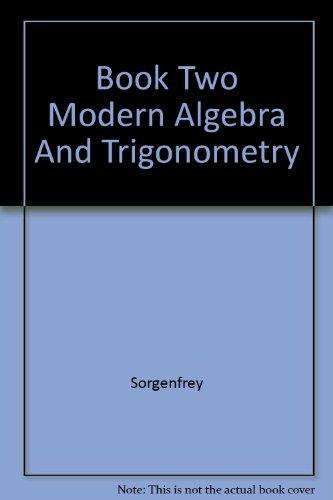 Book Two Modern Algebra And Trigonometry