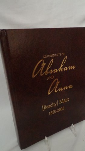 descendants-of-abraham-and-ann-mast-1820-2005-mast-family-genealogy-by-eileen-yoder