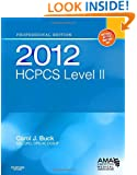 2012 HCPCS Level II Professional Edition, First Edition (HCPCS (American Medical Assn))