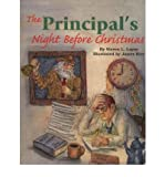 img - for [ THE PRINCIPAL'S NIGHT BEFORE CHRISTMAS (NIGHT BEFORE CHRISTMAS) ] By Layne, Steven L ( Author) 2004 [ Hardcover ] book / textbook / text book