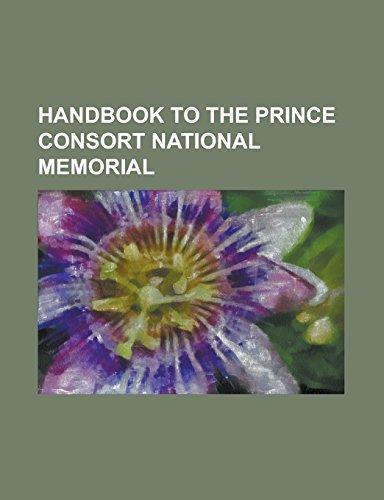 Handbook to the Prince Consort National Memorial