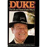 img - for Duke: The Life and Times of John Wayne book / textbook / text book