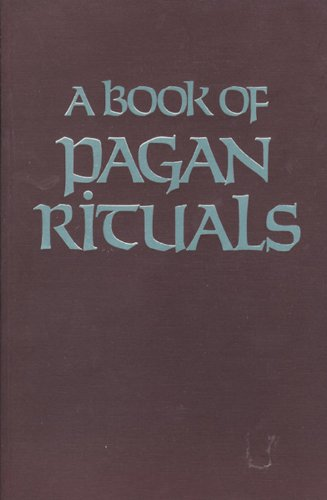 A Book of Pagan Rituals