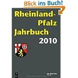 Rheinland-Pfalz Jahrbuch 2010: 10. Jg: 10. Jahrgang
