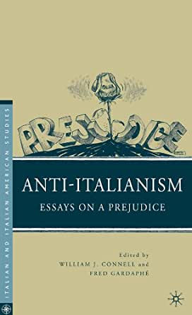 anti italianism essays on prejudice
