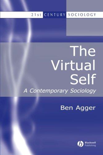 虚拟自我: 当代社会学 (21 世纪社会学)