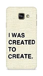 AMEZ i was created to create Back Cover For Samsung Galaxy A3 (2016 EDITION)