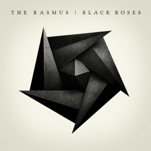 The Rasmus – Black Roses (2008) [FLAC]